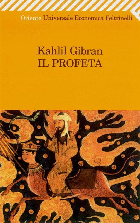 Il profeta - Kahlil Gibran,Giovanna Francesca Brambilla - ebook