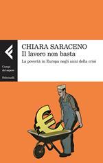 Il lavoro non basta. La povertà in Europa negli anni della crisi