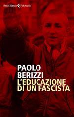 L' educazione di un fascista