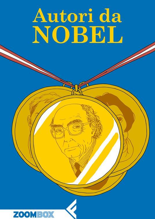 Autori da Nobel - Autori Vari,Andrea Buzzi,Margherita Carbonaro,Rita Desti - ebook