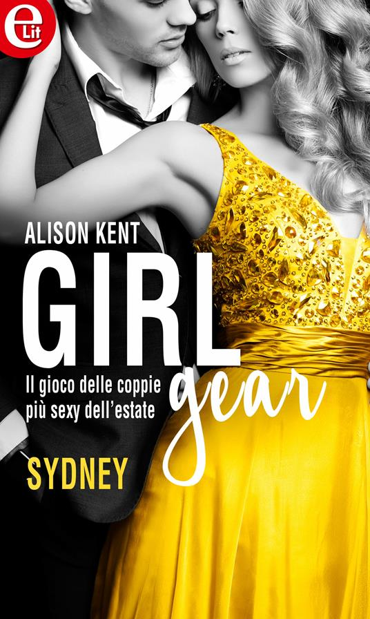 Sydney. Girl-Gear. Vol. 3 - Alison Kent - ebook