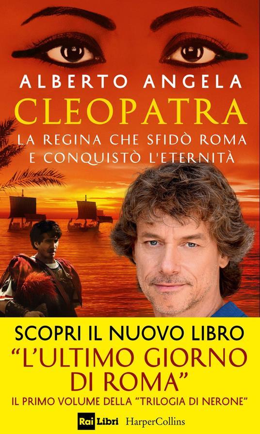 Cleopatra. La regina che sfidò Roma e conquistò l'eternità - Alberto Angela - ebook