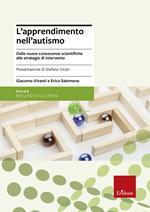 L' apprendimento nell'autismo. Dalle nuove conoscenze scientifiche alle strategie di intervento