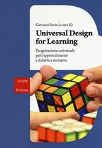 Universal Design for Learning. Progettazione universale per l'apprendimento e didattica inclusiva