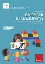 Emozioni in movimento. Storie in gioco per genitori, operatori e insegnanti