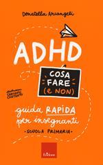 ADHD cosa fare e non