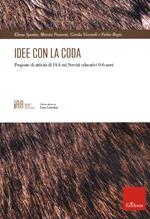 Idee con la coda. Proposte di attività di IAA nei servizi educatici 0-6 anni