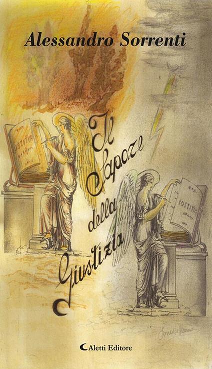 Il sapore della giustizia - Alessandro Sorrenti - ebook