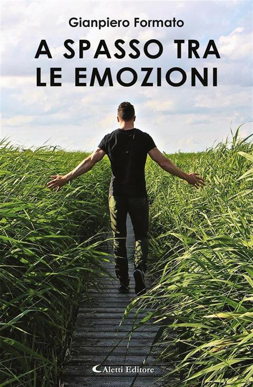 A spasso tra le emozioni - Gianpiero Formato - ebook