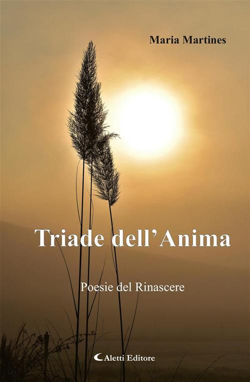 Triade dell'anima - Maria Martines - ebook
