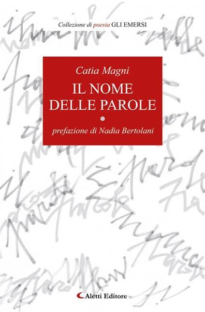 Il nome delle parole - Catia Magni - ebook