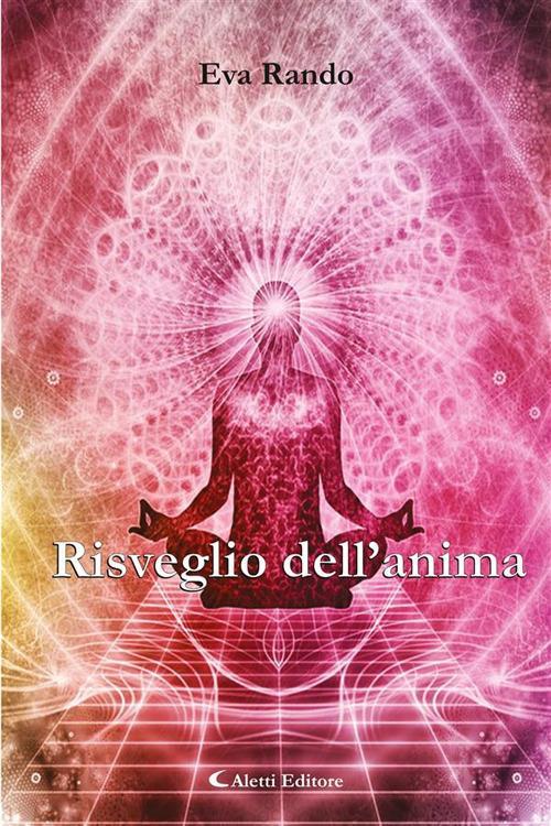 Risveglio dell'anima - Eva Rando - ebook