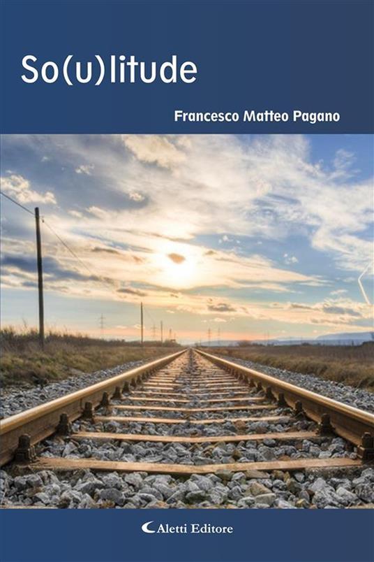 So(u)litude - Francesco Matteo Pagano - ebook