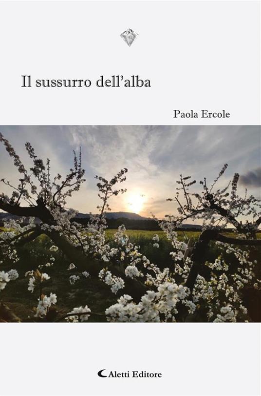 Il sussurro dell'alba - Paola Ercole - ebook