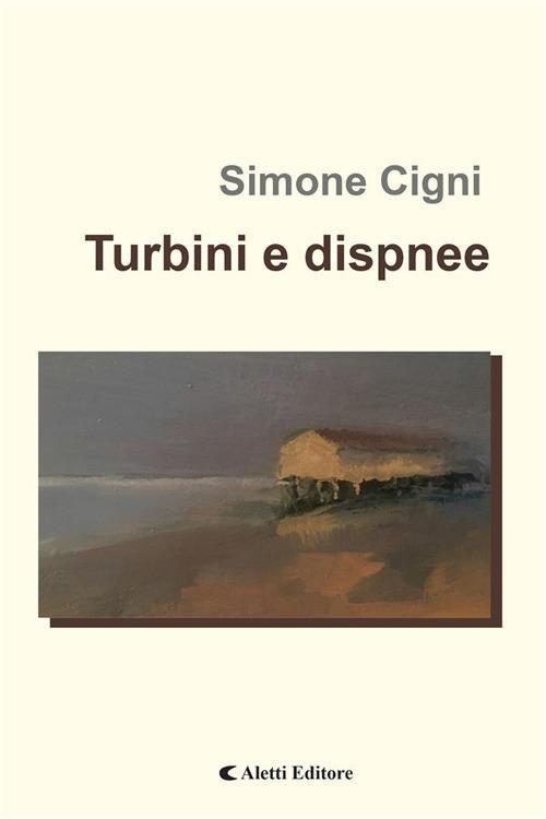 Turbini e dispnee - Simone Cigni - ebook