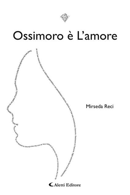 Ossimoro è l'amore - Mirseda Reci - copertina