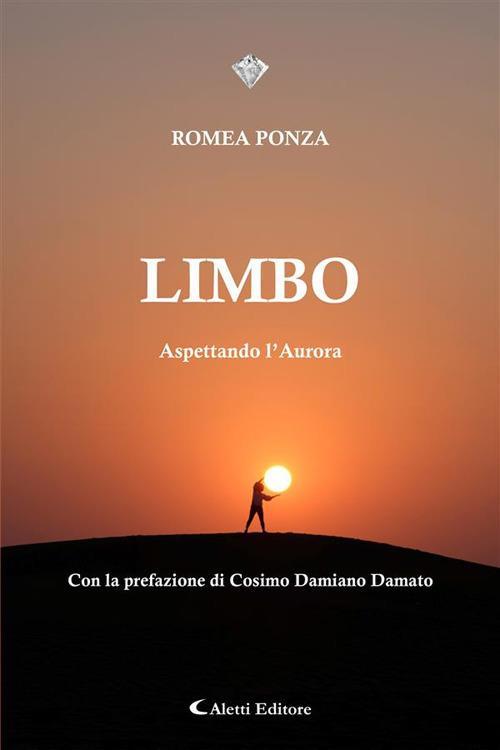 Limbo. Aspettando l'aurora - Romea Ponza - ebook