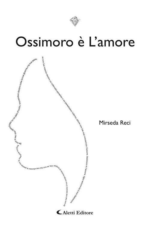 Ossimoro è l'amore - Mirseda Reci - ebook