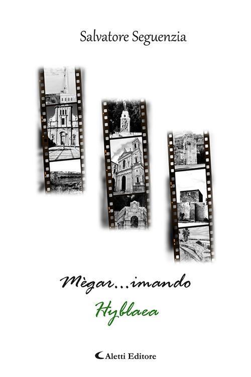 Megar... imando. Hyblaea - Salvatore Seguenzia - copertina