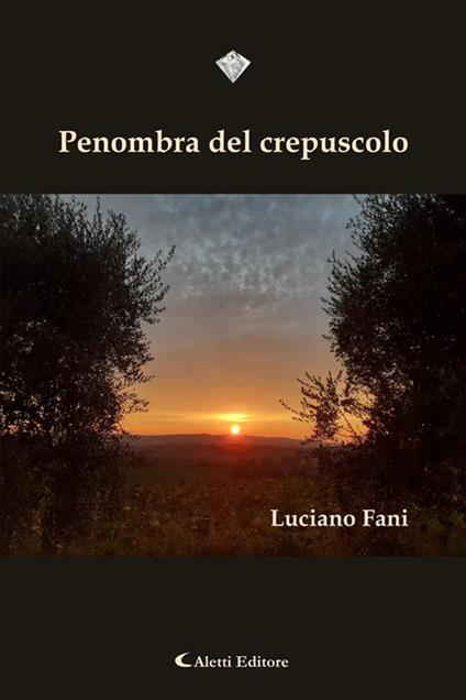 Penombra del crepuscolo - Luciano Fani - ebook