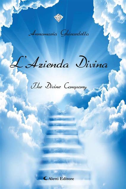 L' azienda divina - Annamaria Ghirardello - ebook