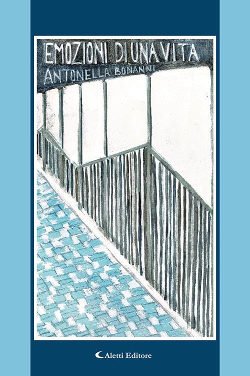 Emozioni di una vita - Antonella Bonanni - copertina