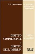 Diritto commerciale. Vol. 1: Diritto dell'impresa.