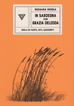 La Sardegna di Grazia Deledda