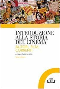 Introduzione alla storia del cinema. Autori, film, correnti - copertina