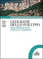 Geografie dello sviluppo. Una prospettiva critica e globale