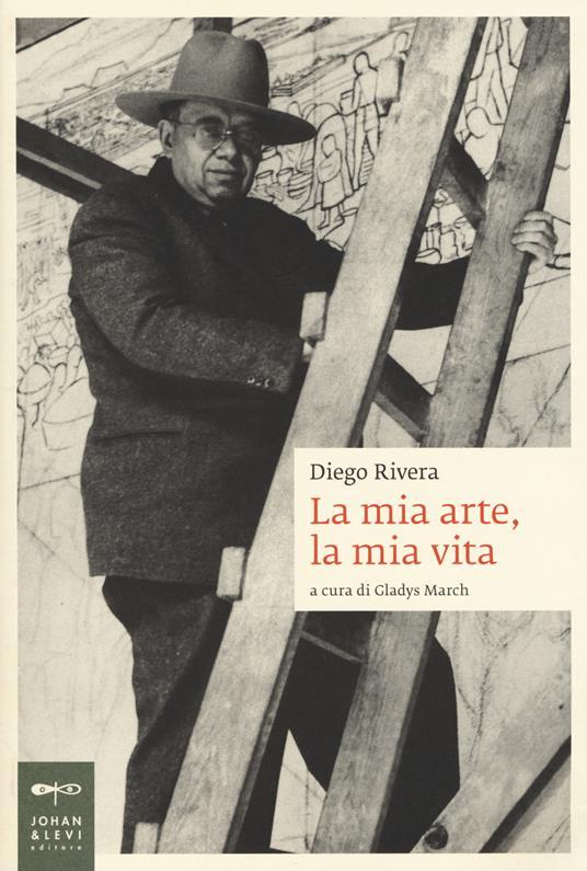 La mia arte, la mia vita - Diego Rivera - copertina