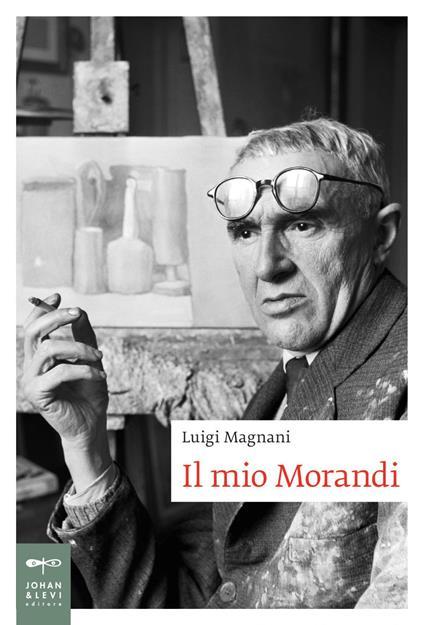 Il mio Morandi - Luigi Magnani - copertina