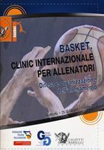 Basket. Clinic internazionale per allenatori. Difesa e organizzazione dell'allenamento (Rimini, 29 giugno-1° luglio 2012). DVD. Con libro