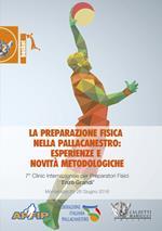 La preparazione fisica nella pallacanestro (Montecatini, 25-26 giugno 2016). Con 2 DVD