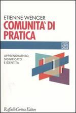 Comunità di pratica. Apprendimento, significato e identità