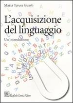 L' acquisizione del linguaggio. Un'introduzione