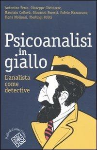 Psicoanalisi in giallo. L'analista come detective - copertina