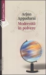 Modernità in polvere