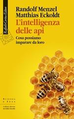 L' intelligenza delle api. Cosa possiamo imparare da loro