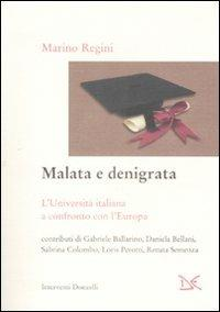 Malata e denigrata. L'università italiana a confronto con l'Europa - copertina