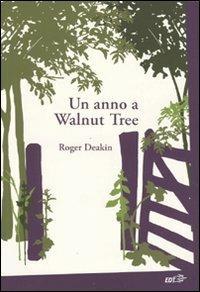Un anno a Walnut Tree - Roger Deakin - copertina