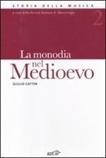 La monodia nel Medioevo. Vol. 2
