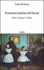 Il romanzo familiare del Pascoli. Delitto, «passsione» e delirio