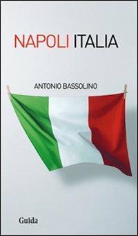 Napoli Italia - Antonio Bassolino - copertina