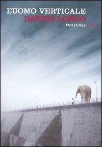L' uomo verticale - Davide D. Longo - copertina