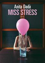 Miss Stress