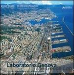 Laboratorio Genova. Ediz. italiana e inglese