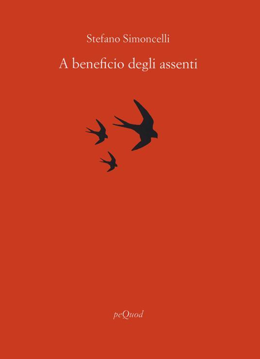 A beneficio degli assenti - Stefano Simoncelli - copertina