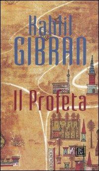Il profeta - Kahlil Gibran - copertina