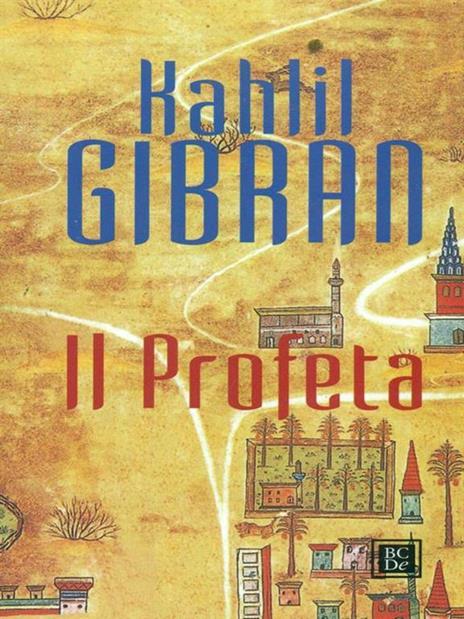 Il profeta - Kahlil Gibran - 3